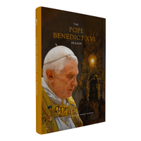 The Pope Benedict XVI Reader - Backordered
