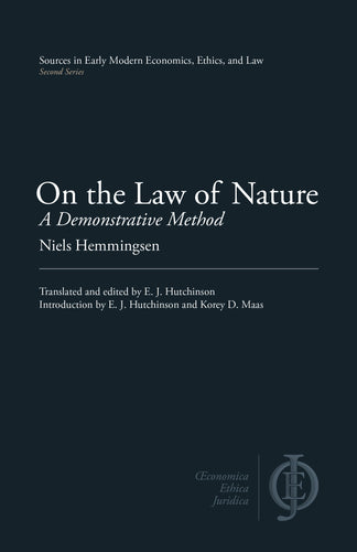 On the Law of Nature: A Demonstrative Method