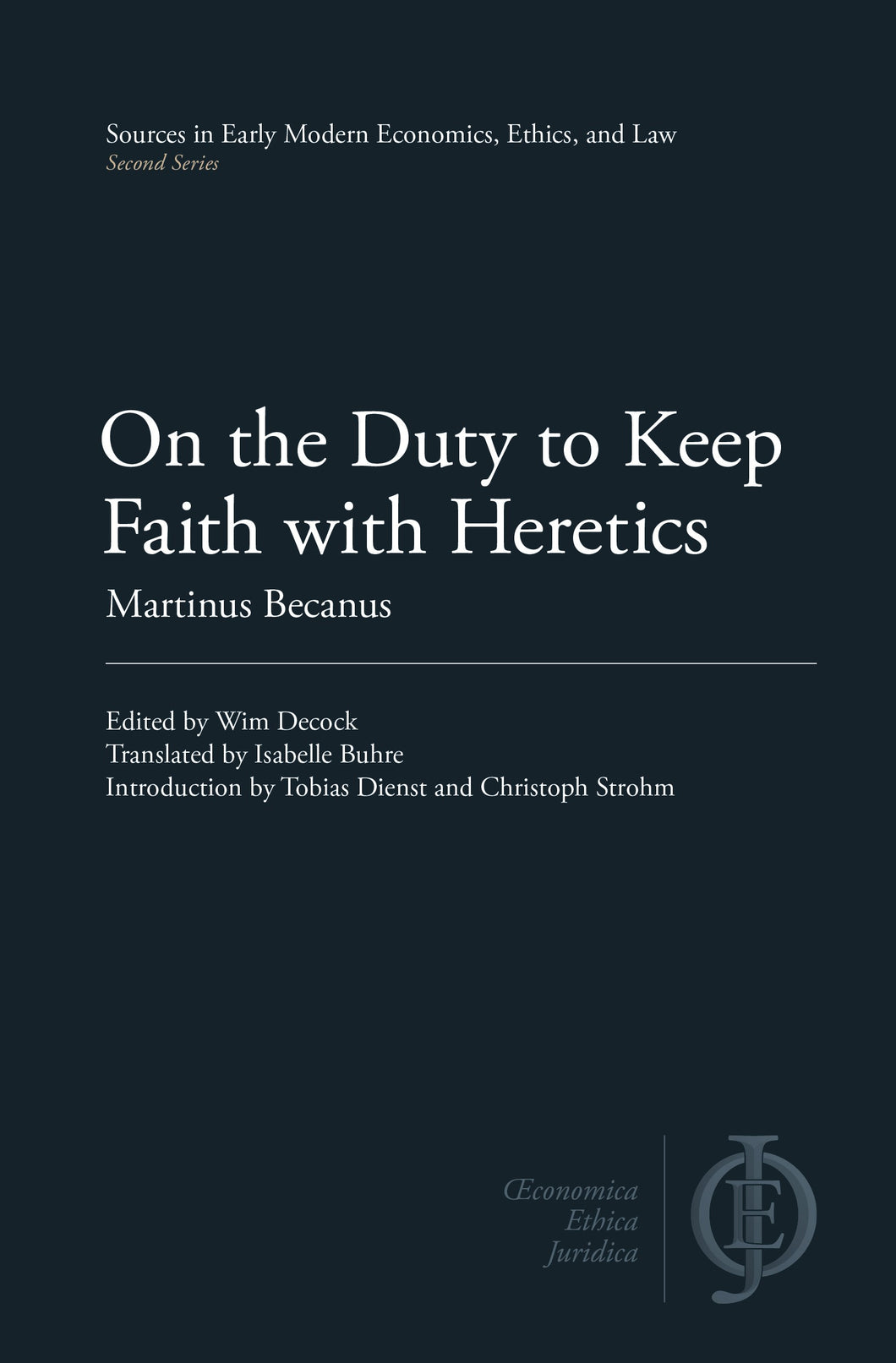 On the Duty to Keep Faith with Heretics