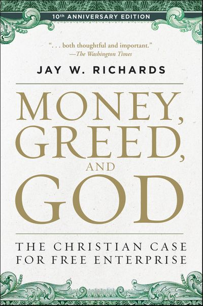 Money, Greed, and God: 10th Anniversary Edition