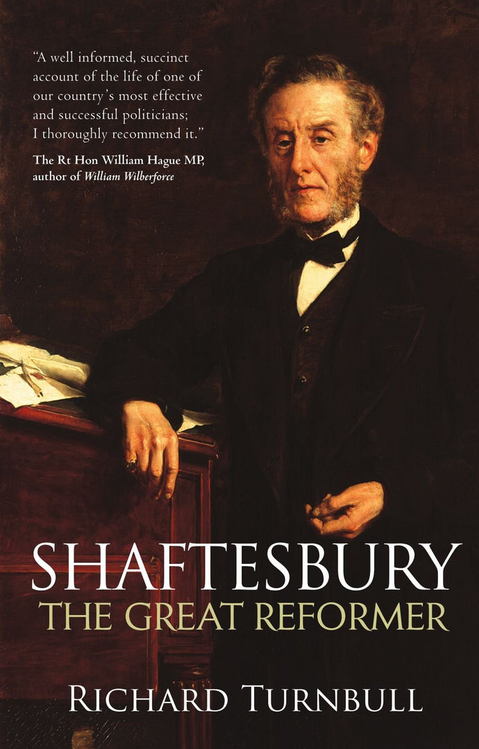 Shaftesbury: The Great Reformer