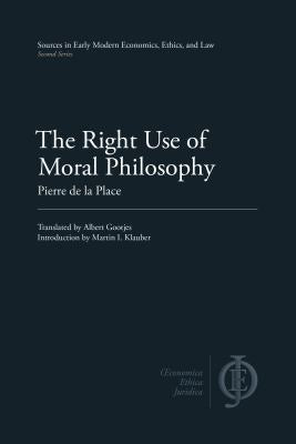 The Right Use of Moral Philosophy