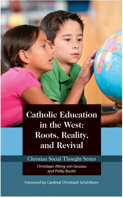 Catholic Education in the West: Roots, Reality, and Revival