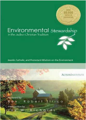 Environmental Stewardship in the Judeo-Christian Tradition