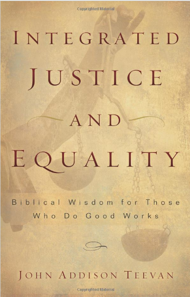 Integrated Justice and Equality