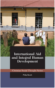International Aid and Integral Human Development