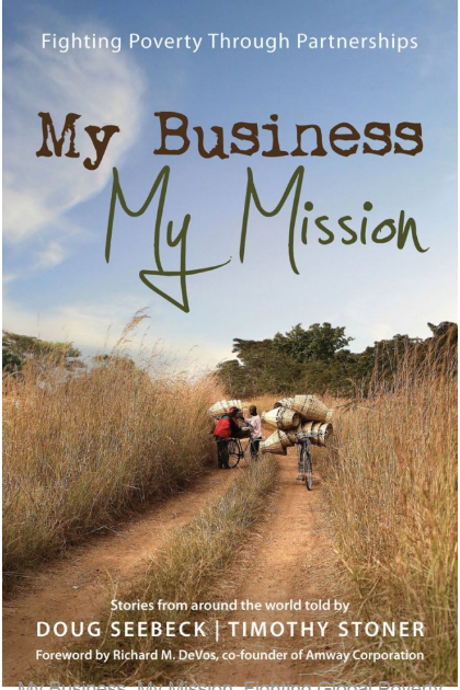 My Business, My Mission: Fighting Global Poverty through Partnerships