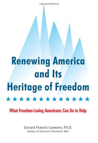 Renewing America and Its Heritage of Freedom