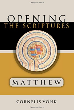 Opening The Scriptures: Matthew