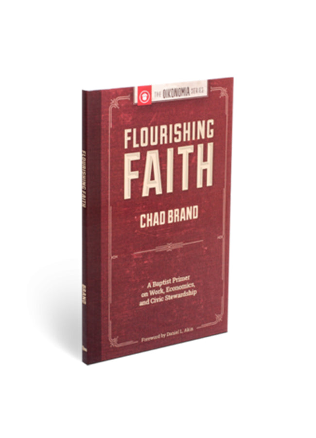 Flourishing Faith: A Baptist Primer