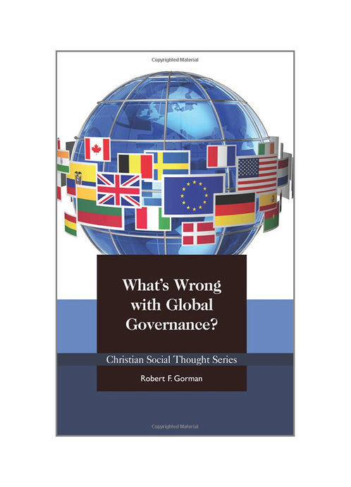 What's Wrong with Global Governance?