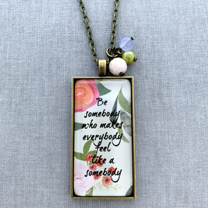 be somebody who: floral