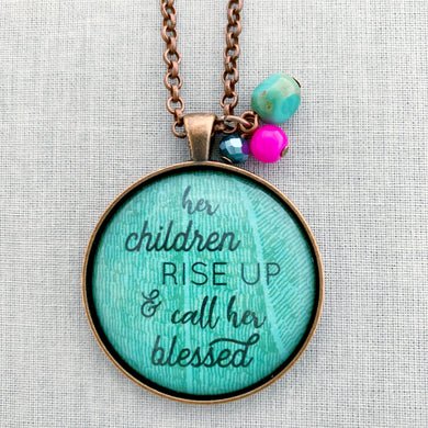 her children rise up
