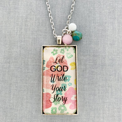 let God write your story: silver rectangle