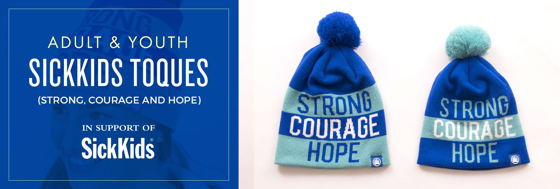Muskoka Bear Wear - SickKids Toques (Strong, Courage & Hope)