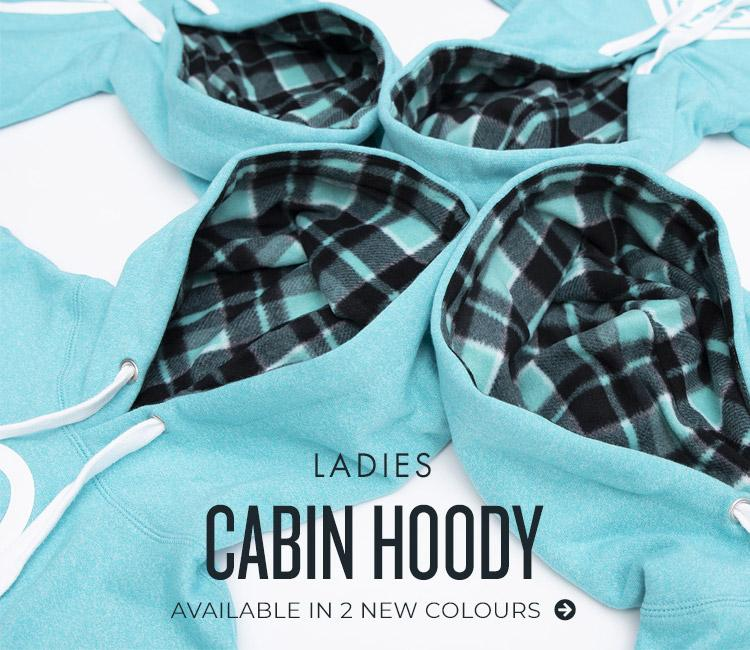 Ladies Cabin Hoody - Available in 2 New Colours