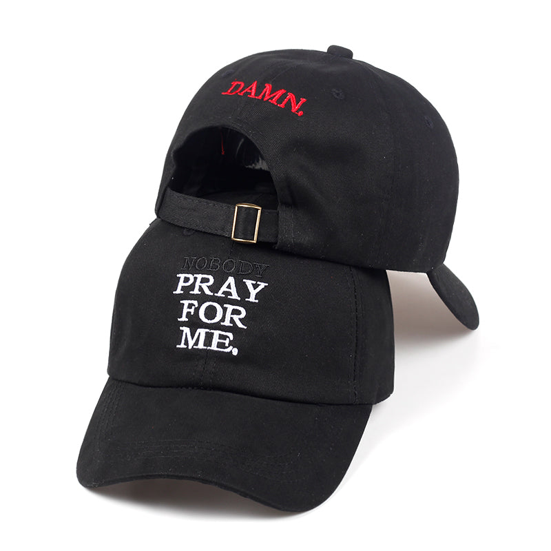 2018 DAMN. dad hat NOBODY PRAY FOR ME.