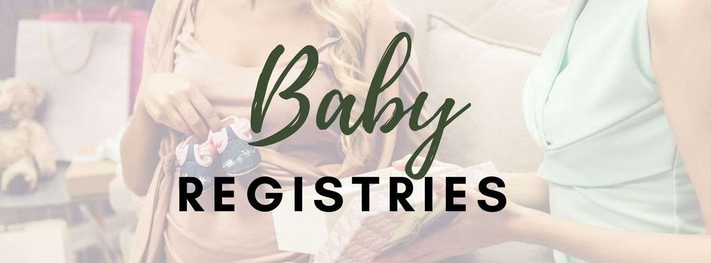 Create or Find a Registry. Beautiful baby products and gifts for newborns and mothers to be.