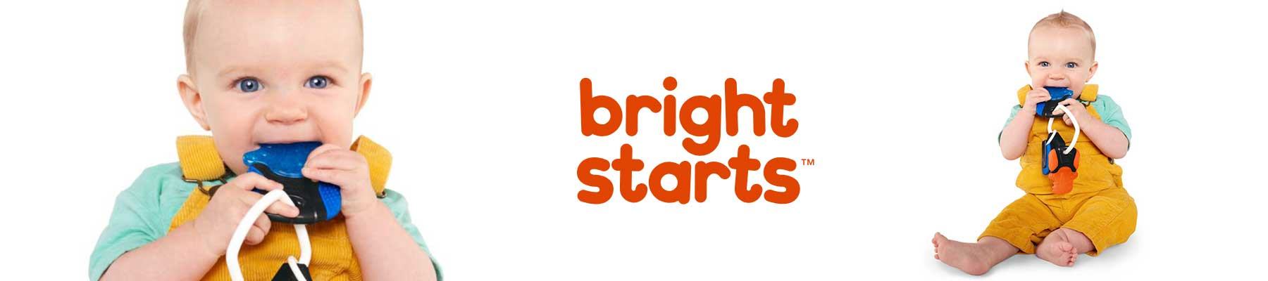 Bright Starts, An inexpensive brand of toys for babies.
