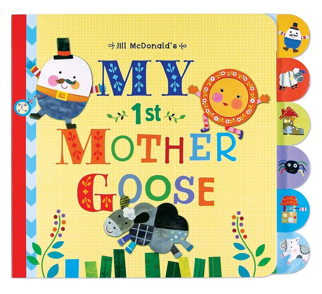 My First Mother Goose - Jill Mcdonald (Board Book Ages 1+)