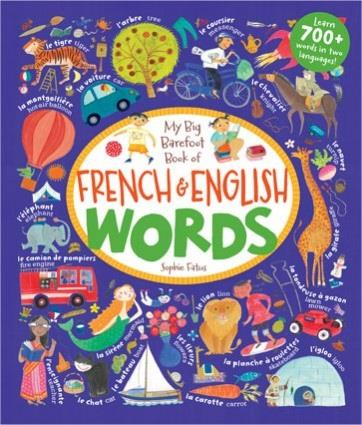 BAREFOOT BOOKS - MY BIG BOOK FRENCH & ENGLISH WORDS
