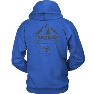 NEW 2018 - TRAVEL MORE UNISEX HOODIE