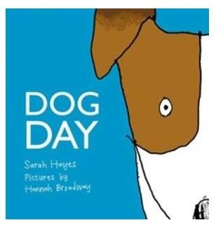 Dog Day by Sarah Hayes - Kids Book Nook