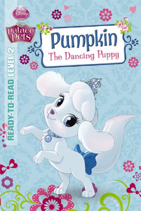 Disney Palace Pets - Pumpkin The Dancing Puppy - Kids Book Nook