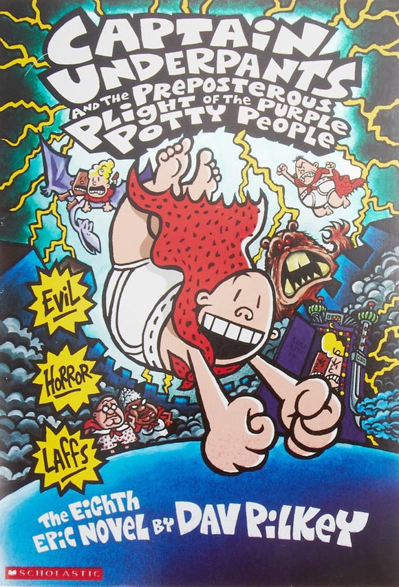 Captain Underpants and the Preposterous Plight of the Purple Potty People by Dav Pilkey