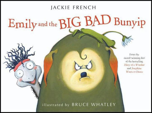 Emily and the Big Bad Bunyip by Jackie French - Kids Book Nook