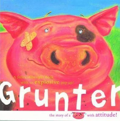 Grunter by Mike Jolley - Kids Book Nook