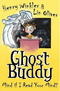 Ghost Buddy - Mind If I Read Your Mind by Henry Winkler & Lin Oliver