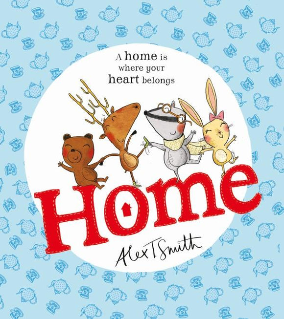 Home by Alex T. Smith - Kids Book Nook