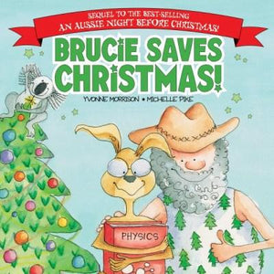 Brucie Saves Christmas! by Yvonne Morrison - Kids Book Nook