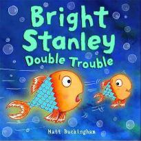 Bright Stanley Double Trouble by Matt Buckingham - Kids Book Nook