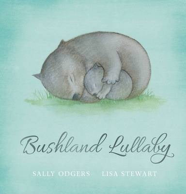Bushland Lullaby by Sally Odgers - Kids Book Nook
