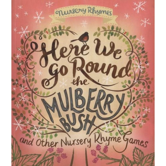 Here We Go Round the Mulberry Bush and Other Nursery Rhyme Games Book - Kids Book Nook