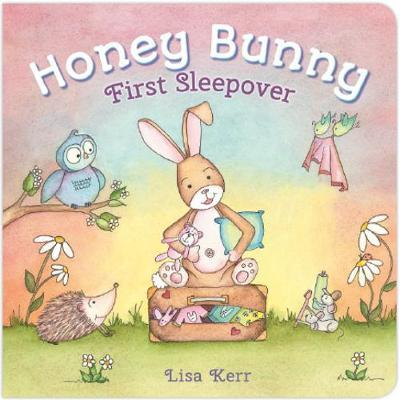 Honey Bunny - First Sleepover by Lisa Kerr - Kids Book Nook