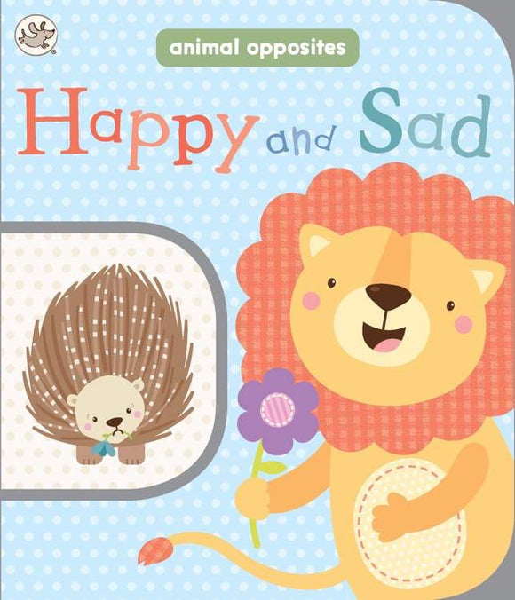Happy and Sad - Animal Opposites Board Book - Kids Book Nook