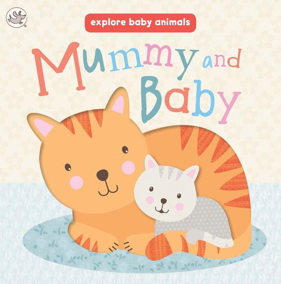 Explore Baby Animals - Mummy and Baby Board Book - Kids Book Nook