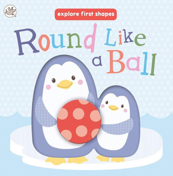 Round Like a Ball Board Book - Kids Book Nook