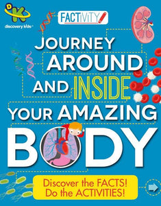 Discovery Kids Factivity - Journey Around and Inside Your Amazing Body - Kids Book Nook