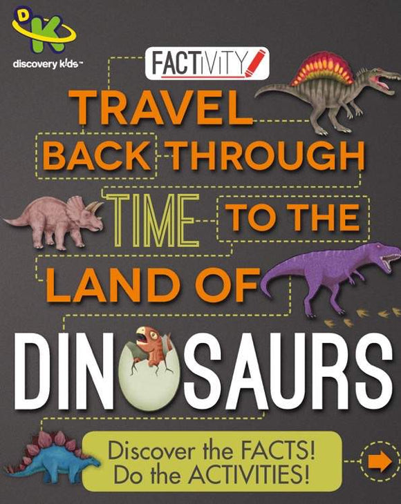Discovery Kids Factivity - Travel Back Through TIme to the Land of Dinosaurs - Kids Book Nook