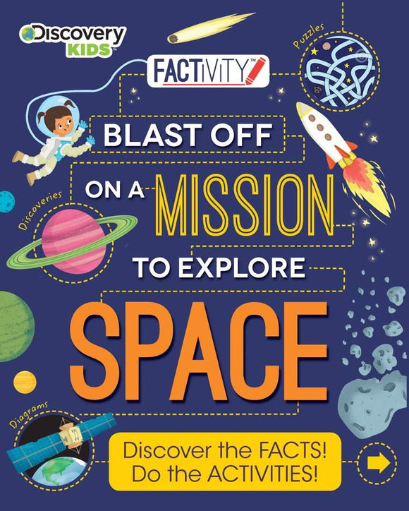 Discovery Kids Factivity - Blast Off on a Mission to Explore Space - Kids Book Nook