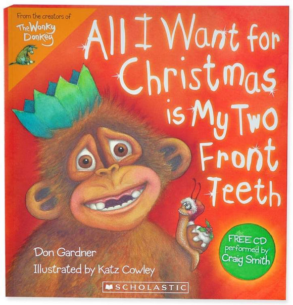 All I Want For Christmas is My Two Front Teeth by Don Gardner with CD - Kids Book Nook