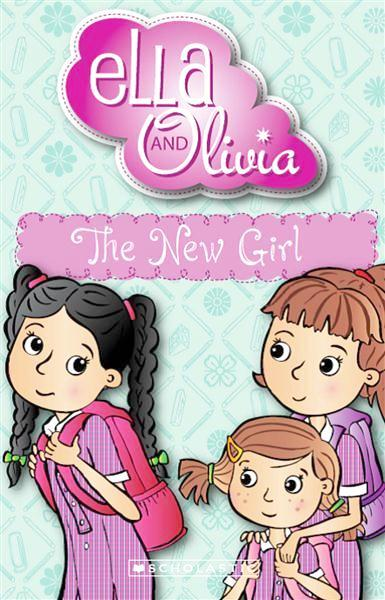 Ella and Olivia - The New Girl - Kids Book Nook