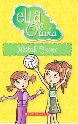 Ella and Olivia - Netball Fever - Kids Book Nook