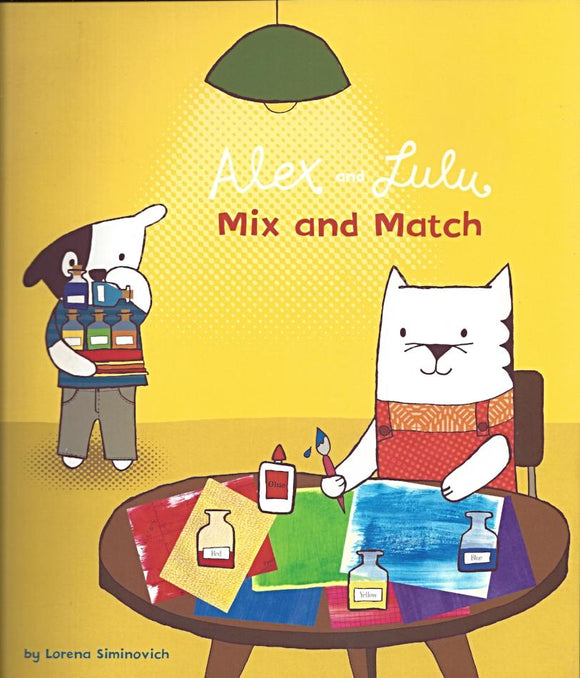 Alex and Lulu Mix and Match by Lorena Siminovich - Kids Book Nook