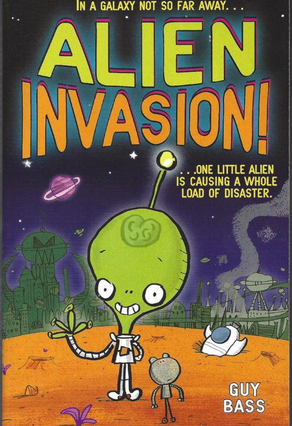 Alien Invasion by Guy Bass - Kids Book Nook