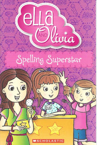 Ella and Olivia - Spelling Superstar - Kids Book Nook
